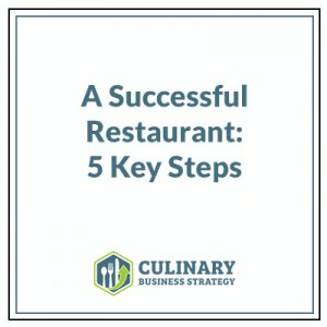 A Successful Restaurant: 5 Key Steps
