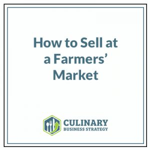 How to Sell at a Farmers' Market